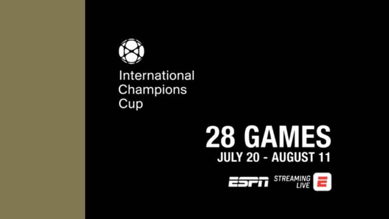 ESPN to Air International Champions Cup
