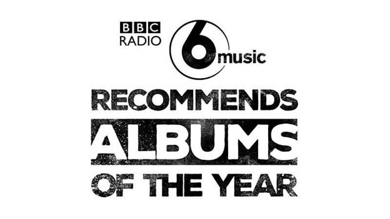 BBC 6 Music Reveals Recommended Albums of the Year