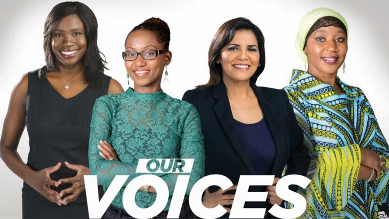 """Our Voices, Voice of America Launches Pan-African Women's Show: """"Our Voices"""", News on News, News on News"""