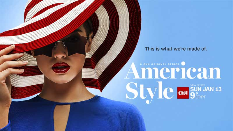 American Style, CNN's American Style to Premiere Sunday January 13th, News on News, News on News