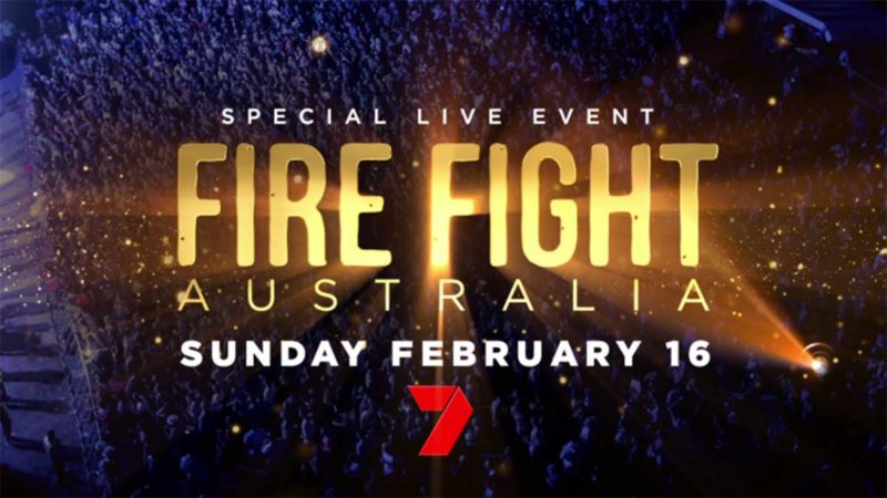 "Seven Network to Air ""Fire Fight Australia"" Live"
