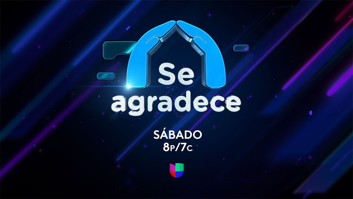 """Univision to Broadcast Special """"Se Agradece"""""""