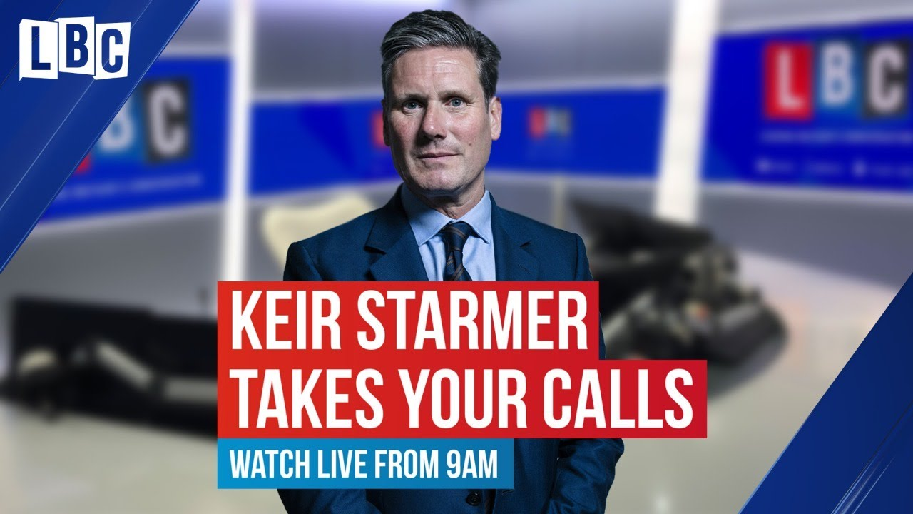 Kier Starmer to Host Monthly LBC Phone-in Show